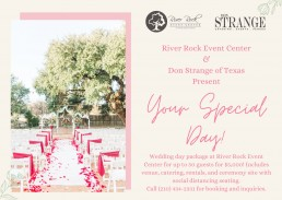 River Rock Event Center & Don Strange of Texas Present Your Special Day